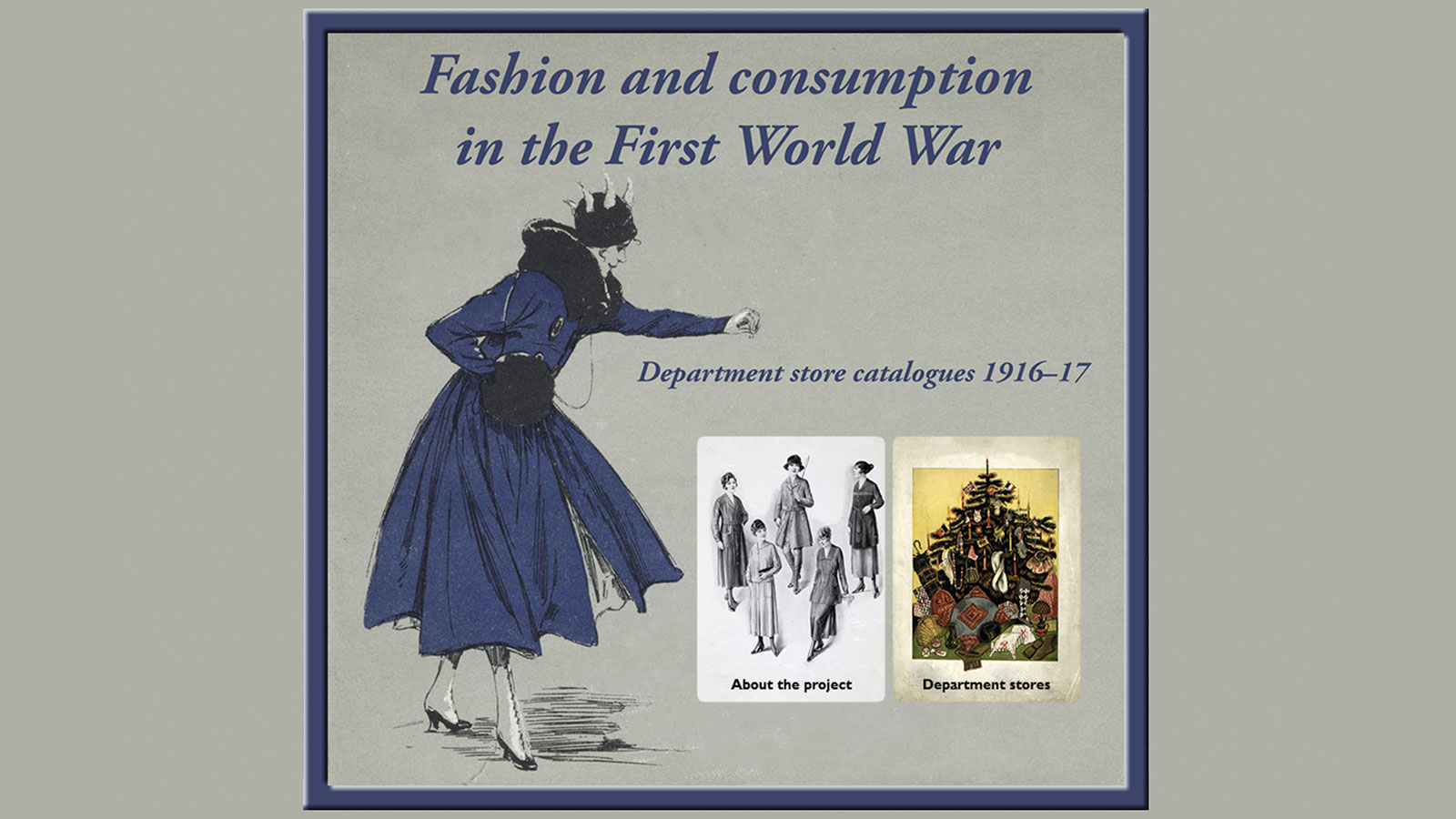 Fashion and consumption in the First World War